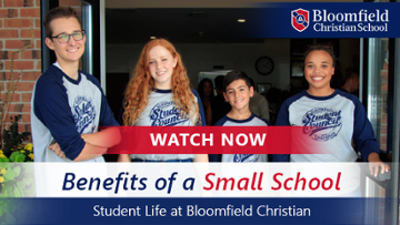 Benefits of a Small School: Student Life at Bloomfield Christian