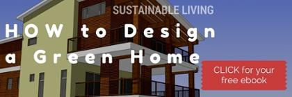 Do you know how to design a green home? Download this handy ebook to get you started