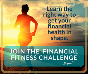 Brush up your financial fitness with our free challenge - click here to learn more!
