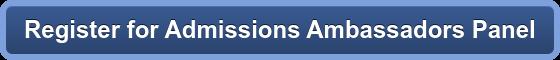 Register for Admissions Ambassadors Panel
