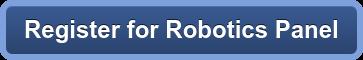 Register for Robotics Panel