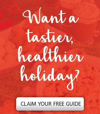 Want A Tastier Healthier Holiday