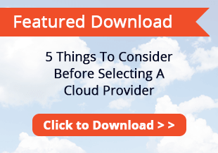 5 Things to consider before selecting a cloud provider