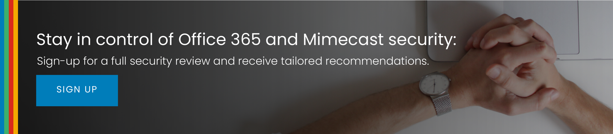 Office 365 and Mimecast security review CTA
