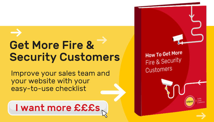 Get More Fire And Security Customers