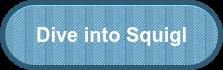 Receive your free Squigl Consultation