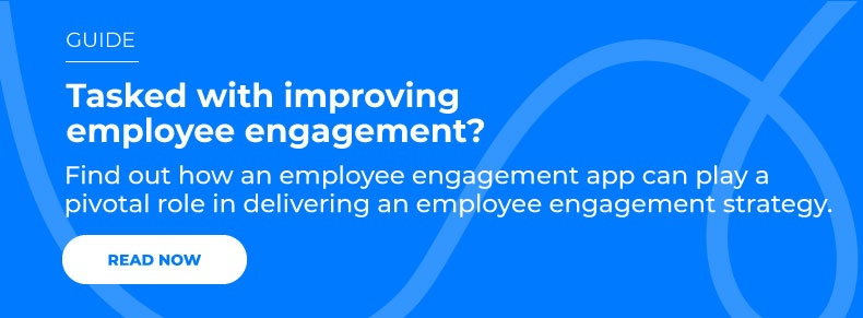 Find out how an employee engagement app can play a pivotal role in delivering an employee engagement strategy