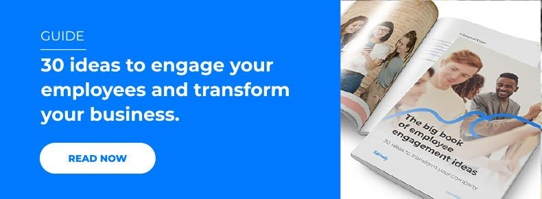 30 ideas to engage your employees and transform your business.