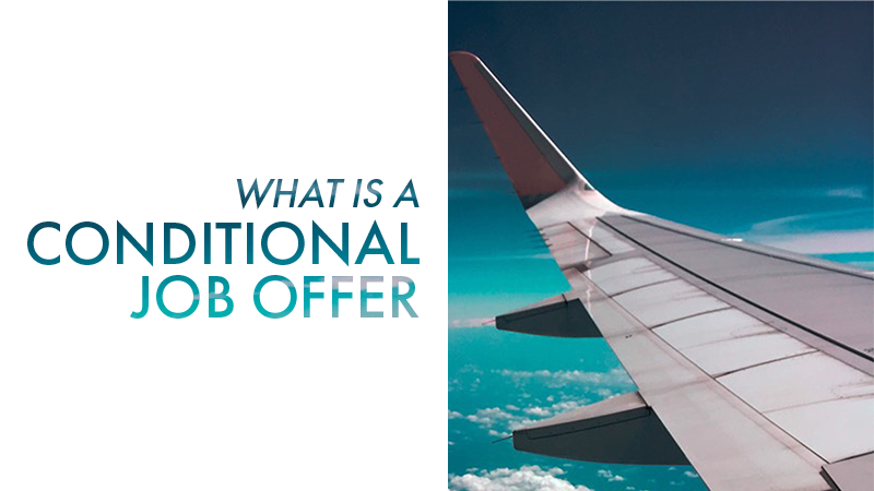 What is a conditional job offer