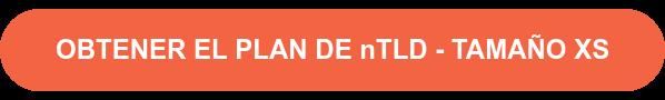 OBTENER EL PLAN DE nTLD - TAMAÑO XS