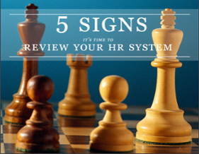 5 Signs it's time to review your HR system