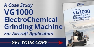 Download Your Case Study: VG1000 ElectroChemical Grinding Machine for Aircraft Application