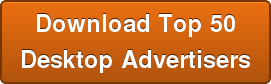 Download Top 50 Desktop Advertisers