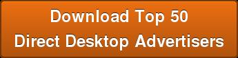 Download Top 50 Direct Desktop Advertisers