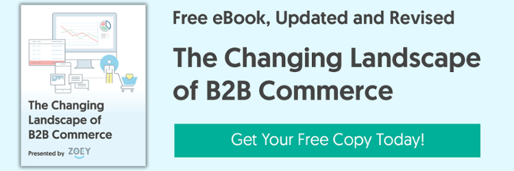 Get your free eBook: The Changing Landscape of B2B eCommerce