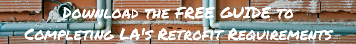 DOWNLOAD the FREE Guide to Completing LA's Retrofit Requirements