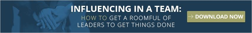 Download Influencing in a Team: How to get a roomful of leaders to get things done