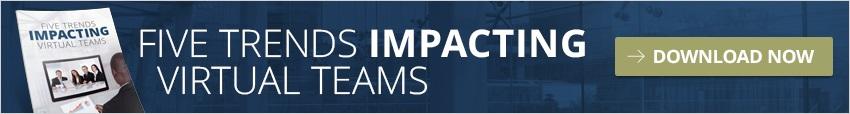 Download 5 Trends Impacting Virtual Teams
