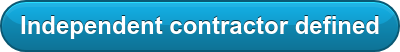 Independent contractor defined