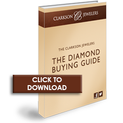 Click to Download the Clarkson Jewelers Diamond Buying Guide