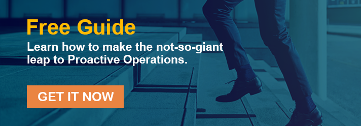 Learn how to make the not-so-giant leap to Proactive Operations.
