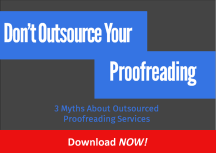 Click here for E-book Download: Don't Outsource Your Proofreading