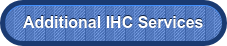 Additional IHC Services