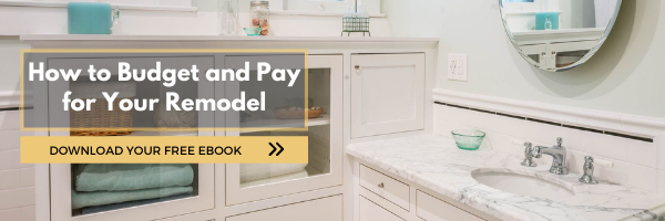 How to budget and pay for your remodel download now