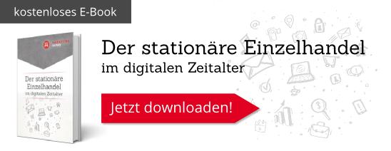 kostenloses E-Book: Der stationäre Einzelhandel im digitalen Zeitalter