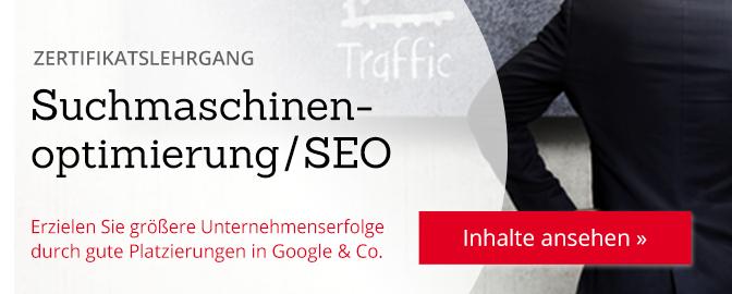Zertifikatslehrgang: Suchmaschinenoptimierung/SEO (DIM). Erzielen Sie größere Unternehmenserfolge durch gute Platzierungen in Google & Co. – Inhalte ansehen...