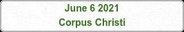 June 6 2021 Corpus Christi