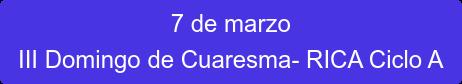 7 de marzo III Domingo de Cuaresma- RICA Ciclo A