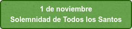 1 de noviembre  Solemnidad de Todos los Santos