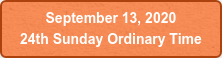 September 13, 2020  24th Sunday Ordinary Time