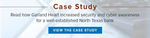North Texas Bank Cyber Security Case Study