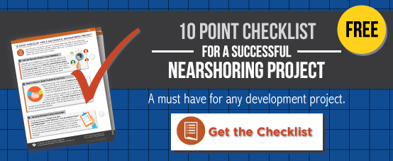 Your Free 10 Point Checklist for a Successful Nearshoring Project