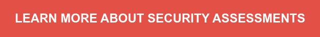 Learn More about Security Assessments