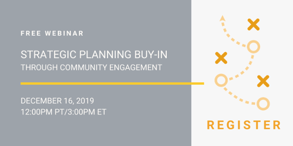Free Webinar - Strategic Planning Buy-in Through Community Engagement