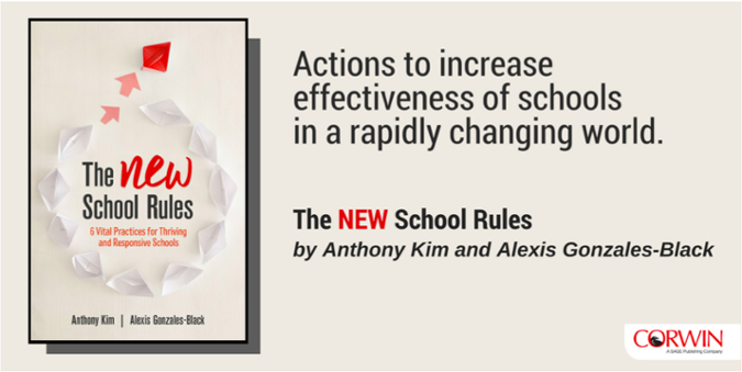 "A graphic with the cover of the book, ""The NEW School Rules"" by Anthony Kim and Alexis Gonzales-Black, which reads ""Actions to increase effectiveness of schools in a rapidly changing world."""