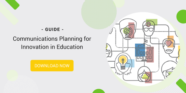 "A graphic inviting you to download a guide entitled, ""Communications Planning for Innovation in Education"""