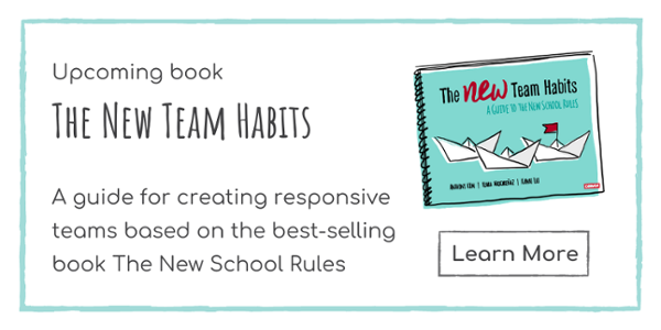 Check out the upcoming book The New Team Habits to learn how to create responsive teams.