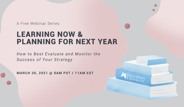 How to Best Evaluate and Monitor the Success of Your Strategy Webinar –March 30, 2021