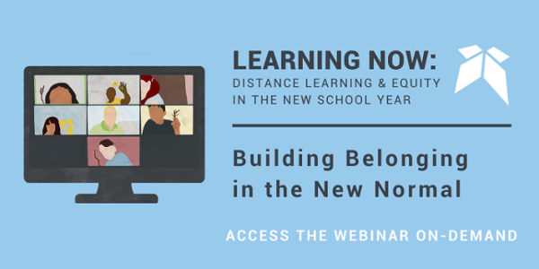 "Join the free Education Elements Webinar, ""Building Belonging in the New Normal"" on-demand"
