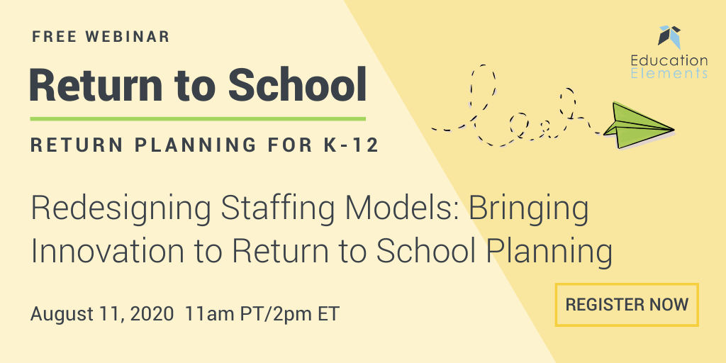 Return to School Webinar on August 11, 2020 at 2pm EST
