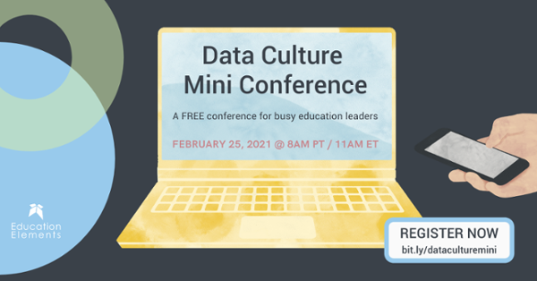 """An illustration of a yellow laptop against a dark background, with a hand holding a phone. The laptop screen reads, """"Data Culture Mini Conference: A FREE conference for busy education leaders. February 25, 2021 @ 8am PT/11am ET. register now: bit.ly/dataculturemini"""