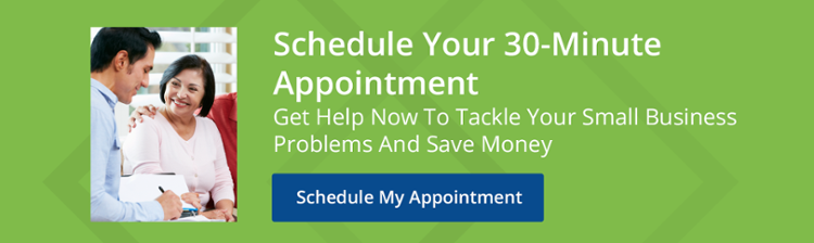 Schedule Your 30-Minute Appointment: Get Help Now To Tackle Your Small Business Problems And Save Money