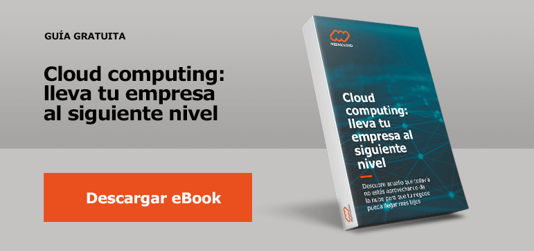 Cloud computing: lleva tu empresa al siguiente nivel