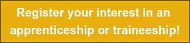 Register your interest in an  apprenticeship or traineeship!