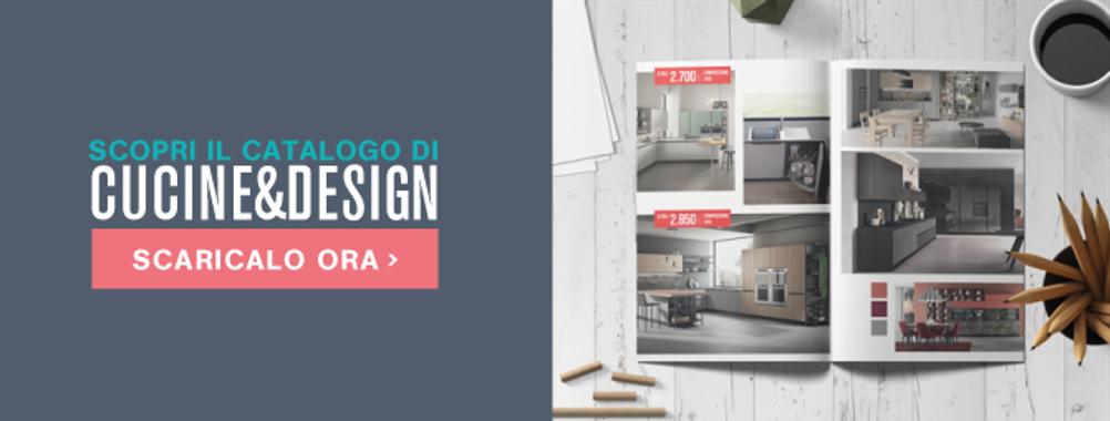 Scarica Catalogo Cucine e Design