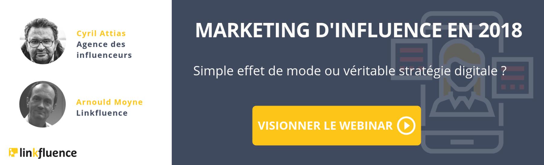 Webinar : marketing d'influence en 2018